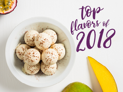 Top 2018 Industry-Selected Flavor Trends - ifiGOURMET